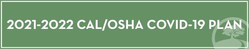 Cal/OSHA Covid Plan 2021-2022